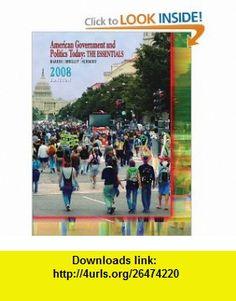 American Government and Politics Today The Essentials 2008 (9780495503255) Barbara A. Bardes, Mack C. Shelley, Steffen W. Schmidt , ISBN-10: 0495503258  , ISBN-13: 978-0495503255 ,  , tutorials , pdf , ebook , torrent , downloads , rapidshare , filesonic , hotfile , megaupload , fileserve