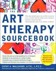 Art Therapy Sourcebook (Sourcebooks): Cathy Malchiodi: 9780071468275: Amazon.com: Books