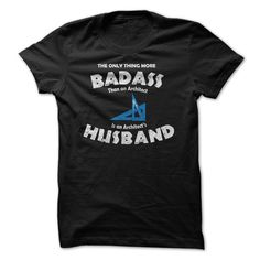 Are You The Husband Of A Bad Ass Architect? T Shirt, Hoodie, Sweatshirt