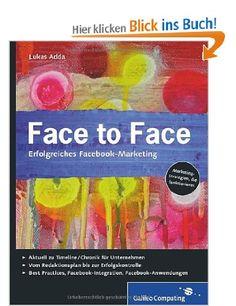 Face to Face: Erfolgreiches Facebook-Marketing #facebook #marketing