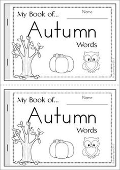 My Book of… Autumn / Fall Words My Book of… Autumn / Fall Words. A half-page vocabulary booklet to make learning new words fun! Great for a fall writing center! Preschool Word Walls, Fall Preschool, Thanksgiving Preschool, Preschool Ideas, Kindergarten Literacy, Classroom Activities, Preschool Curriculum, Classroom Ideas, Fall Words