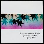 handmade card using panpastels  ... brayered panel with maple leaves ... luv the quote ...
