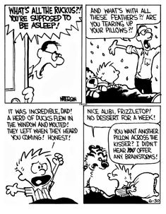 Calvin Und Hobbes, Calvin And Hobbes Quotes, Calvin And Hobbes Comics, Calvin And Hobbes Wallpaper, Hobbes And Bacon, Sheldon The Tiny Dinosaur, Funny Cartoon Pictures, Garfield Comics, Uncle Scrooge