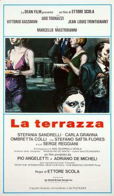 The Terrace (La Terrazza) (1980) Stars: Vittorio Gassman, Ugo Tognazzi, Jean-Louis Trintignant, Marcello Mastroianni, Stefania Sandrelli ~  Director: Ettore Scola (Cannes Film Festival 1980 ~ Won Best Screenplay, Best Supporting Actress, & Nominated for Palme d'Or)