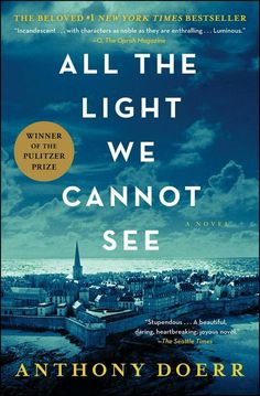 NATIONAL BOOK AWARD FINALISTFrom the highly acclaimed, multiple award-winning Anthony Doerr, the beautiful, stunningly ambitious instant New York Times bestseller about a blind French girl and a German boy whose paths collide in occupied France as. Best Books Of 2014, Best Books To Read, Great Books, Best Selling Books, Best Books For Men, Best Books Of All Time, Books To Read Before You Die, Most Popular Books, Amazing Books