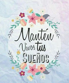 Inspirational Sayings & Quotes Motivational Phrases, Inspirational Quotes, Positive Vibes, Positive Quotes, Mr Wonderful, Start Ups, Spanish Quotes, Beautiful Words, Hand Lettering
