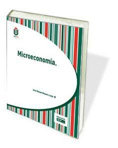 Libro UDIMA: Microeconomía http://www.cef.es/libros/microeconomia.html