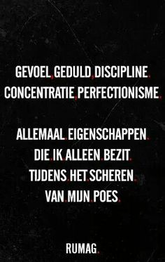 Geduld #rumag.hahahaaaaaaaaaaaa. Dutch Quotes, French Quotes, Favorite Quotes, Best Quotes, Funky Quotes, Sarcasm Humor, Daily Funny, Wisdom Quotes, Cool Words