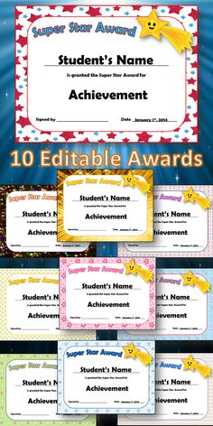 Super Star Award Certificates.  10 different styles with editable fields.  Great for end of school year or general use throughout the year.  Pre-K through 6th and homeschools. $