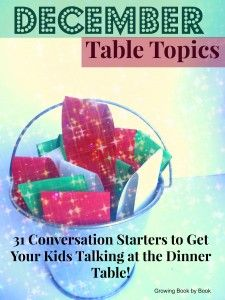 Table Topics- 31 conversation starters for kids from growingbookbybook.com