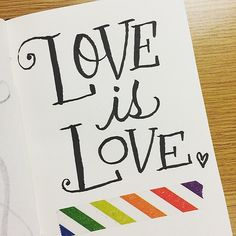 Love is love!!! #handlettering | by madeline.inkc