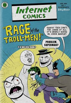 "The Internet"" by Caldwell Tanner and Kevin Corrigan - CollegeHumor Article Batman Versus, Batman Vs, Superman, College Quotes, College Humor, Funny College, Kevin Corrigan, Joker Makeup, Fun Comics"