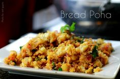 Bread Poha Recipe with Curd - Breakfast Snack - inHouseRecipes Tea Time Snacks, Breakfast Snacks, Breakfast For Dinner, Breakfast Ideas, Poha Recipe, Curd Recipe, Tomato Bread, Snack Recipes, Dinner Recipes
