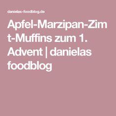 Apfel-Marzipan-Zimt-Muffins zum 1. Advent | danielas foodblog