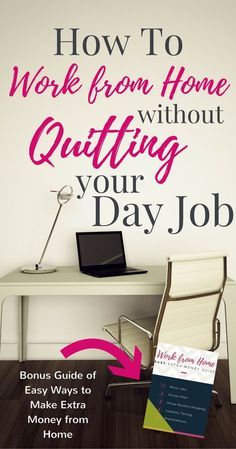 to Work from Home without Quitting Your Day Job Need a flexible way to supplement your income that doesn't interfere with your Check out these ways to work from home without quitting your day.Work Work Work Work may refer to: Earn Money From Home, Earn Money Online, Way To Make Money, How To Make, Online Income, Work From Home Opportunities, Work From Home Jobs, Work From Home Canada, Online Jobs From Home