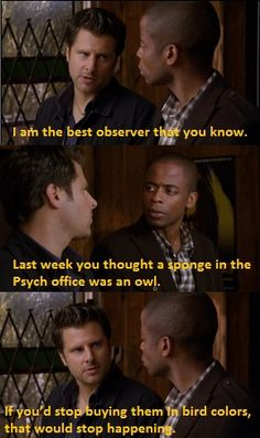 Shawn+and+Gus+Quotes | Shawn Spencer - Gus - burton guster - shawnspencerquotes - Psych