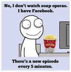 LOL @ soap operas on FB