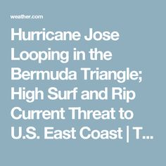 Tropical Storm Jose Expected To Strengthen In The Bermuda Triangle May Come Close To U S East Coast
