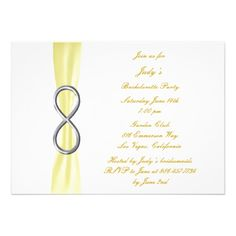 Yellow Infinity Bachelorette Party Invitation  Personalize this invitation to make it your own. Change font style, color and size as well as background color and paper type by using the customize it button. http://www.zazzle.com/yellow_infinity_bachelorette_party_invitation-161656650233399675?rf=238271513374472230  #wedding   #bacheloretteparty