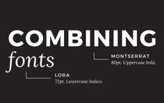 Combining Fonts: 10 Must-Know Tips from a Designer