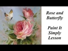 Rose and Butterfly - YouTube