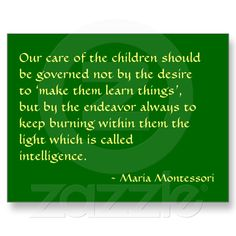 Maria Montessori Quote No. 1 Post Card from Zazzle.com