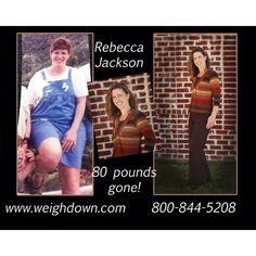 Permanent weight loss!!!!  I know this wonderful lady. Weigh Down!