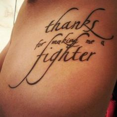 """""""Thanks for making me a fighter""""! Thanks to some of my exes!! You fuckers I mean thank you."""