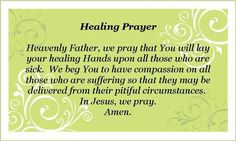 Discover and share Healing Power Of Prayer Quotes. Explore our collection of motivational and famous quotes by authors you know and love. Praying For Healing Quotes, Healing Prayer Quotes, Prayer For Healing The Sick, Prayers For Healing, Power Of Prayer, Powerful Prayers, Beautiful Prayers, Spiritual Quotes, Prayers For Sick Child