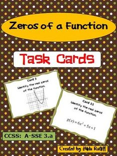 These 24 task cards are a great way for your students to practice finding zeros of functions! Students must identify zeros of a quadratic function by factoring a quadratic Students must identify zeros of a function presented as a graph. Math Class, Fun Math, Math Education, Algebra Activities, Math Resources, Class Tools, High School Students, Teaching Tools, Task Cards