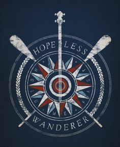 I would modify this to be a true Compass Rose with no paddles or banjo. Love the Hopeless Wanderer part. Nantucket, Les Hamptons, Tattoo Inspiration, Seaside, Tatting, Folk, Canvas, Words, Prints