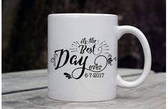Best Day Ever Mug, Engagement Mug, Wedding Mug, Engagement Gifts, Wedding Gifts, Custom Coffee Mug, Personalized Mug, Personalized Gifts by GypsyJunkClothing on Etsy
