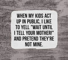 51 New Ideas Funny Quotes Humor Hilarious Mom Humour Parent, Mom Humor, Funny Humor, Kids Humor, Funny Blogs, Mom Jokes, Funny Babies, Funny Kids, Mom Funny