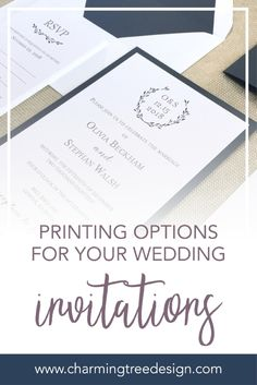 The Pros and cons of the most popular printing Techniques for your wedding invitations and stationery