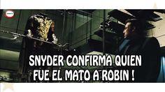 Snyder Confirma quien Mato a Robin en Batman V Superman