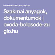 Szakmai anyagok, dokumentumok | ovoda-bolcsode-zuglo.hu