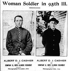 After the war, Cashier worked as a laborer, eventually drew a pension, and finally went to live in the Quincy, Illinois, Soldiers' Home. In 1913 a surgeon at the home discovered that Albert D. J. Cashier was a woman. A public disclosure of the finding touched off a storm of sensational newspaper stories, for Cashier had lived her entire adult life as a man. None of Cashier's former comrades-in-arms ever suspected that he was a she. Apparently, neither did the commandant at the Soldiers'…