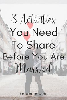 3 activities you need to share before you are married that could help make your marriage stronger and help you keep that love connection Divorce, Marriage, Love Connection, That's Love, Relationship, Activities, Life, Marriage Separation, Mariage