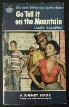James Baldwin: Go tell it on the mountain. Signet Books Cover by James Meese. I Love Books, Good Books, Books To Read, Amazing Books, Black History Books, Black Books, African American Literature, Reading Library, Black Authors