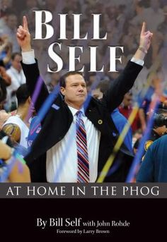 Bill Self: at home in the phog - a read to relive the 2008 championship game