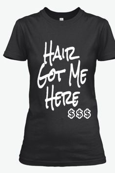Hair Got Me Here www.StarChicBoutique.com