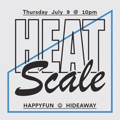 heatscale:  We're DJing twice this week. Come thru!