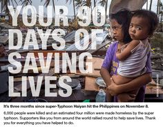 Typhoon Haiyan : 3 months on-what you have helped achieve You Make A Difference, Tweet Tweet, Save Life, 3 Months, Like You, Around The Worlds, Change