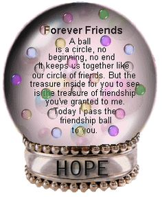 I Pass this Friendship Ball to You Sweet Vickie because You are a Amazing Person and Even a More Amazing Friend. Your Love Radiates. Thank You for Blessings Me with your Friendship. Love and Hugs♡♡♡ Special Friend Quotes, Friend Poems, Best Friend Quotes, My Best Friend, Friendship Poems, Happy Friendship, Friend Friendship, English, Best Friends Forever