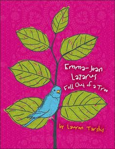 Emma-Jean Lazarus Fell Out of a Tree by Lauren Tarshis: Brilliantly written about a gifted protagonist in seventh grade.