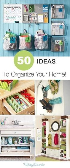 50 Ideas to Organize Your Home! • Great Tips and Ideas! by Kathy Kincaid