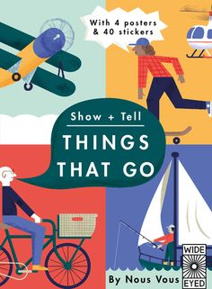 Show and Tell: Things That Go