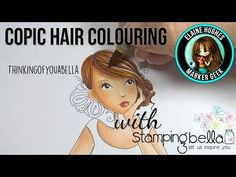 Marker Geek Monday: Copic Hair Marker Combos & Video | stamping bella