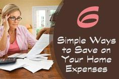 6 Simple Ways to Save on Your Home Expenses #realestate #finance