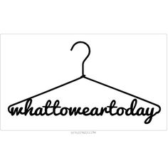 What To Wear Today? ❤ liked on Polyvore featuring text, backgrounds, detail, embellishment, fillers, phrase, quotes and saying